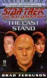 The Last Stand (Star Trek: The Next Generation, #37)