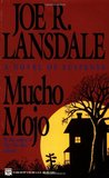 Mucho Mojo (Hap Collins and Leonard Pine, #2)