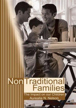 Non Traditional Families  by  Sundari Prasad