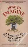 How to Imagine: A Narrative on Art & Agriculture