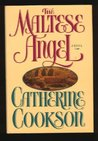 The MALTESE ANGEL: A NOVEL