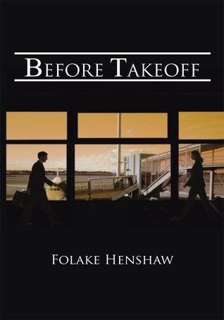 Before Takeoff Folake Henshaw