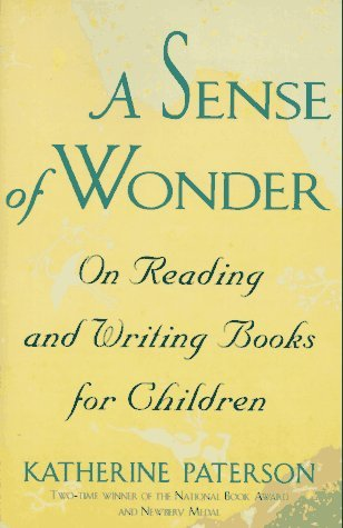 A Sense of Wonder by Katherine Paterson
