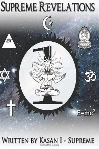 Supreme Revelations  by  Kasan I. Supreme