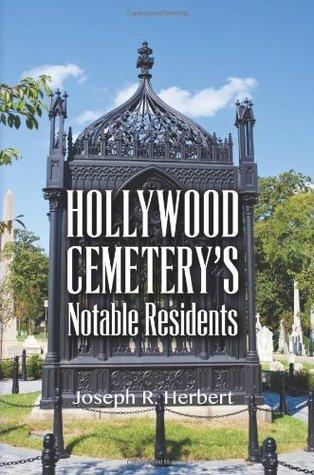 Hollywood Cemeterys Notable Residents Joseph R Herbert