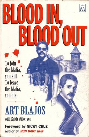 Blood In, Blood Out Art Blajos
