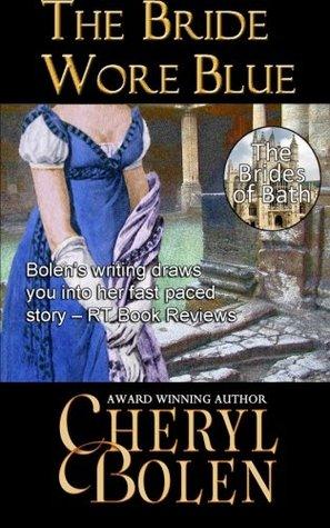The Bride Wore Blue (The Brides of Bath) (Volume 1)