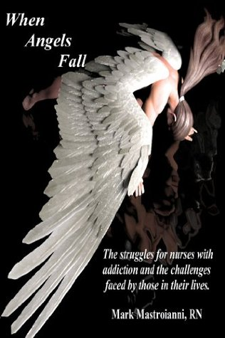 When Angels Fall  by  Mark Mastroianni
