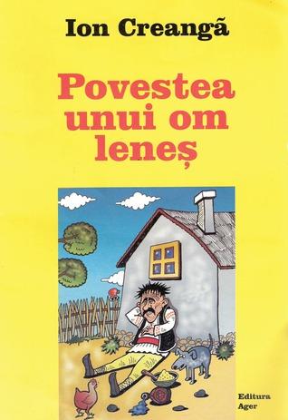 Povestea unui om leneș  by  Ion Creangă