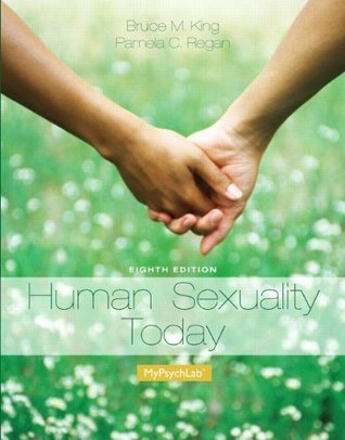 Human Sexuality Today (2-download) (8th Edition)  by  Bruce M. King