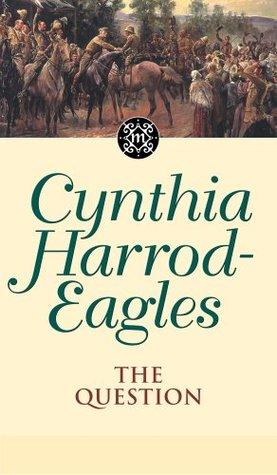 Dynasty 25: The Question Cynthia Harrod-Eagles