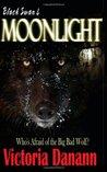Moonlight: The Big Bad Wolf (Black Swan) (Volume 4)