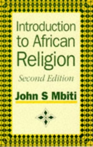 Introduction to African Religion by John S. Mbiti