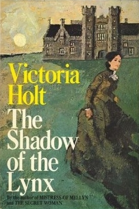 The Shadow of the Lynx (REQ) - Victoria Holt