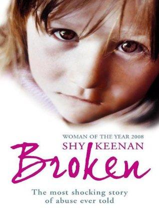 Broken Shy Keenan