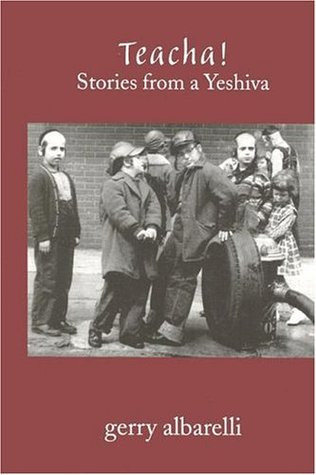 Teacha!: Stories from a Yeshiva