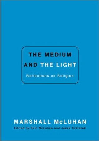 The Medium and the Light