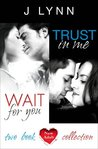 Wait For You, Trust in Me: 2-Book Collection (Wait For You, #1-1.5)