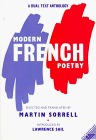 Modern French Poetry: A Bilingual Anthology Covering Seventy Years Martin Sorrell