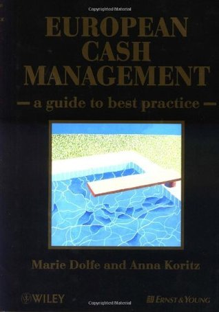 European Cash Management: A Guide to Best Practice  by  Marie Dolfe