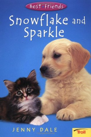Snowflake and Sparkle  by  Jenny Dale