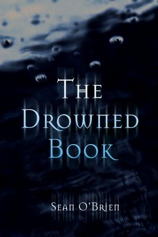 The Drowned Book  by  Sean OBrien