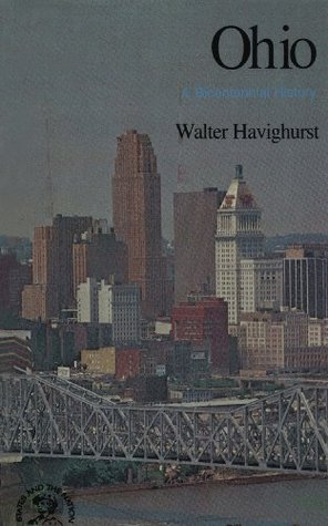Ohio: A Bicentennial History  by  Walter Havighurst