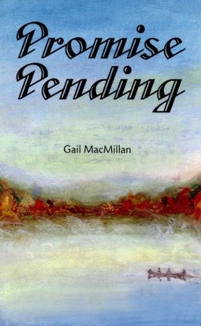 Promise Pending Gail MacMillan