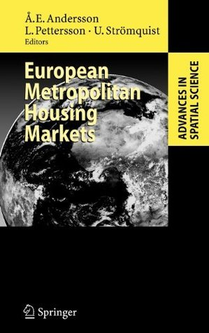 European Metropolitan Housing Markets Ake E. Andersson