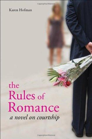 The Rules of Romance  by  Karen Hofman