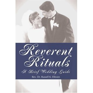 Reverent Rituals  by  Russell Elleven