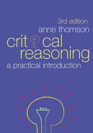 Critical Reasoning 3e Thomson Anne