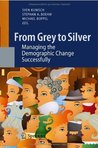 From Grey to Silver Sven Kunisch
