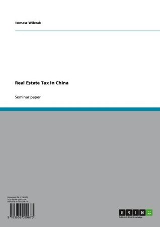 Real Estate Tax in China Tomasz Wilczak