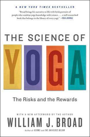 The Science of Yoga: The Risks and the Rewards