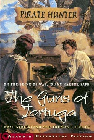 The Guns of Tortuga Brad Strickland