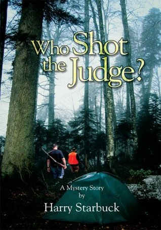 Who Shot the Judge? Harry L. Starbuck