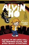 Alvin Ho: Allergic to the Great Wall, the Forbidden Palace, and Other Tourist Attractions (Alvin Ho, #6)