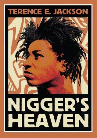 Niggers Heaven Terence E. Jackson