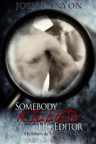 Book Review Josh Lanyons Somebody Killed His Editor Kd Did It Edits