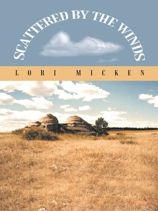 Scattered By The Winds  by  Lori Micken