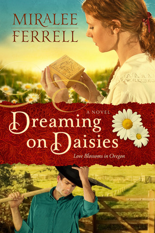 Dreaming on Daisies (Love Blossoms in Oregon #3)