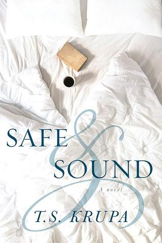 Book Review: Safe & Sound by T.S. Krupa