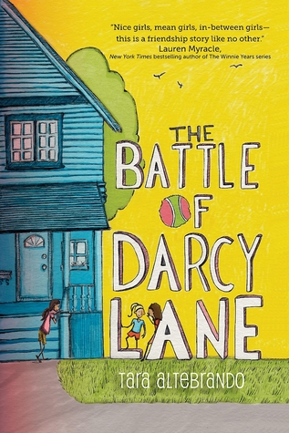 The Battle of Darcy Lane - Tara Altebrando