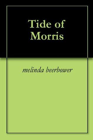 Tide of Morris Melinda Beerbower