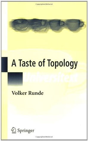A Taste of Topology  by  Volker Runde