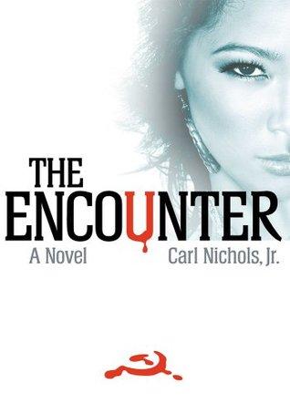 The Encounter  by  Carl Nichols Jr.