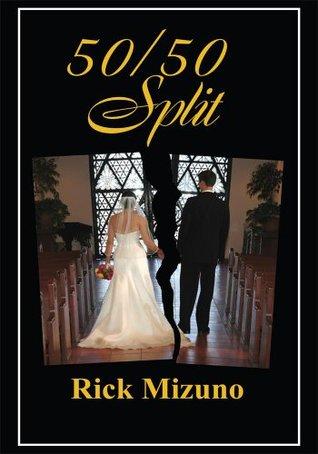 50/50 Split  by  Rick Mizuno