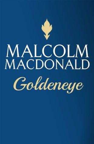 Goldeneye  by  Malcolm MacDonald
