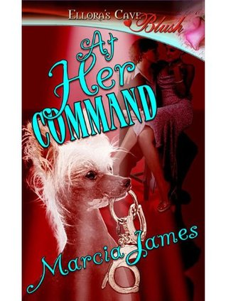 At Her Command  by  Marcia James